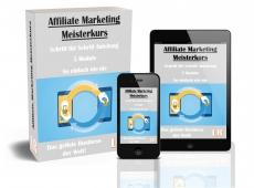 Affiliate Marketing Meisterkurs